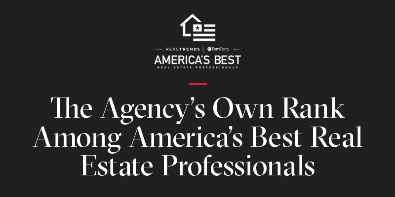 The Agency's Own Rank Among America's Best Real Estate Professionals